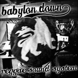 Babylon Down Sound System