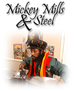Mickey Mills and Steel
